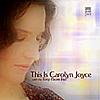 This Is Carolyn Joyce CD